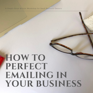 How to Perfect Emailing in your Business