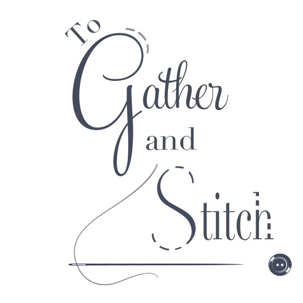 To Gather and Stitch