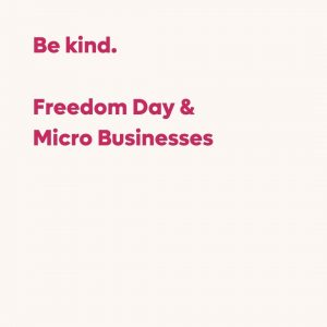 Freedom Day & Micro Businesses